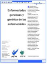 Enfermedades Genéticas y genética de las enfermedades. Abre en una nueva ventana.